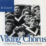 In Concert. St. Olaf Viking Chorus. Robert Scholz, director.