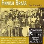 Finnish Brass in America. Ameriikan Poijat. Paul Niemisto, director.