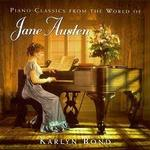 Piano Classics from the World of Jane Austen. Karlyn Bond, piano.